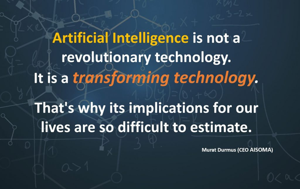AI is a transforming technology